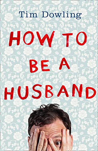 How to Be a Husband from Fourth Estate