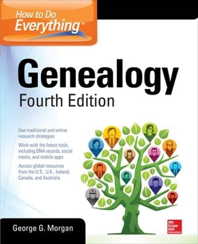 How to Do Everything: Genealogy, Fourth Edition from McGrawHill Education