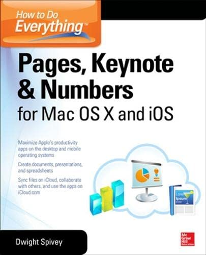 How to Do Everything: Pages, Keynote & Numbers for OS X and iOS from McGraw-Hill Education