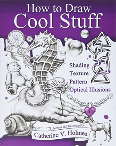 How to Draw Cool Stuff: Shading, Textures and Optical Illusions from Library Tales Publishing, Incorporated