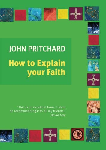 How to Explain Your Faith from SPCK Publishing