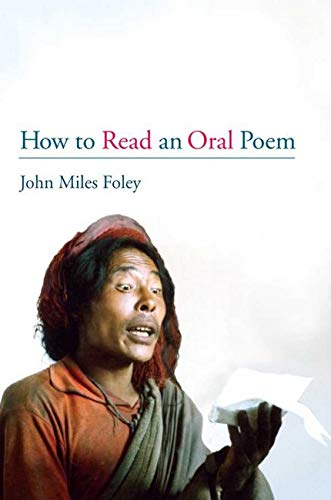 How to Read an Oral Poem from University of Illinois Press