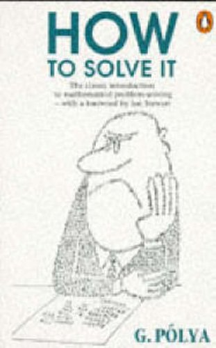 How to Solve it: A New Aspect of Mathematical Method (Penguin Science) from imusti