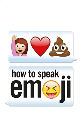 How to Speak Emoji from Ebury Press