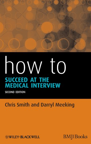 How to Succeed at the Medical Interview from Wiley-Blackwell