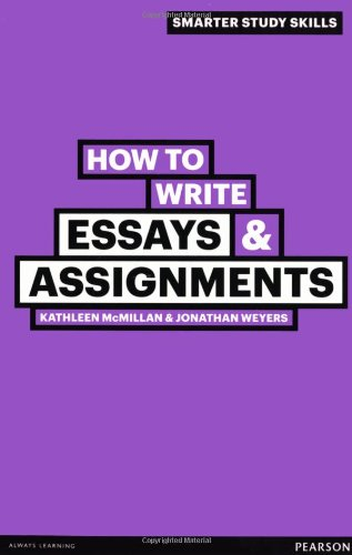 How to Write Essays & Assignments (Smarter Study Skills) from Prentice Hall