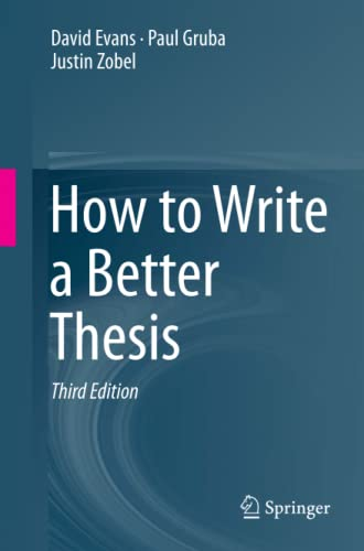 How to Write a Better Thesis from Springer
