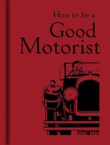 How to be a Good Motorist from The Bodleian Library