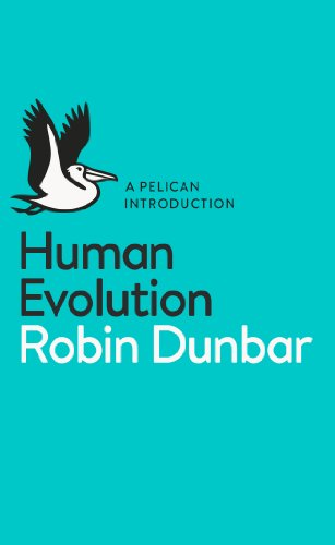 Human Evolution: A Pelican Introduction from Pelican