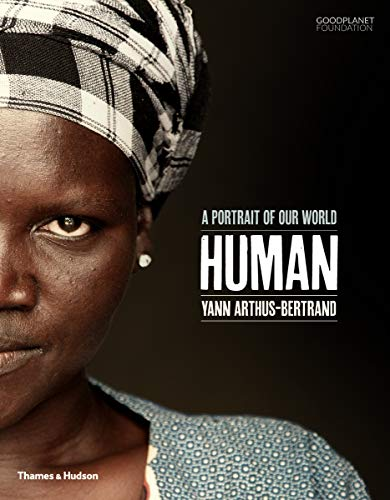 Human: A Portrait of Our World from Thames and Hudson