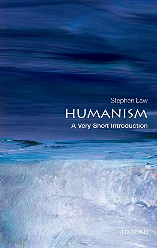 Humanism: A Very Short Introduction (Very Short Introductions) from OUP Oxford