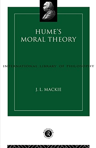 Hume's Moral Theory (International Library of Philosophy) from Routledge