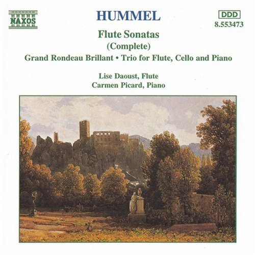Hummel: Flute Sonatas (Complete): Grand Rondeau Brillant; Trio for Flute, Cello and Piano