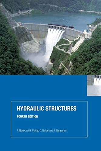 Hydraulic Structures, Fourth Edition from CRC Press