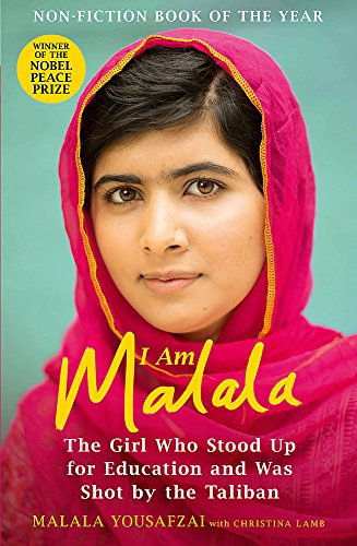 I Am Malala: The Girl Who Stood Up for Education and was Shot by the Taliban from W&N
