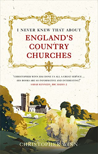 I Never Knew That About England's Country Churches from Ebury Press