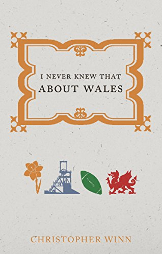 I Never Knew That About Wales from Ebury Press