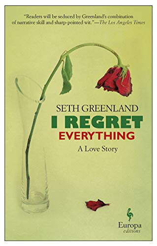 I Regret Everything: A Love Story from Europa Editions