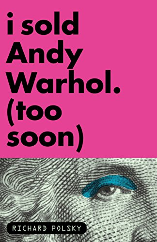 I Sold Andy Warhol (Too Soon) from Other Press