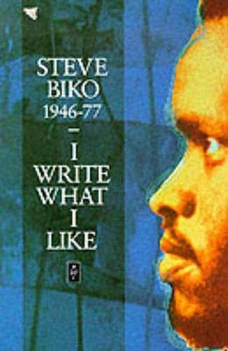I Write What I Like: A Selection of Writings (Heinemann African Writers Series) from Heinemann