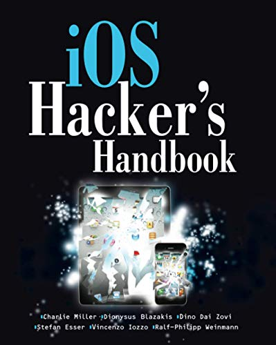 iOS Hacker's Handbook from John Wiley & Sons Inc