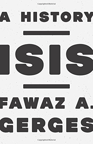ISIS: A History from Princeton University Press