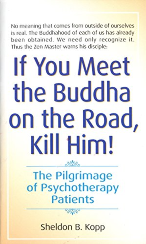 If You Meet Buddha on the Road, Kill Him from Bantam USA