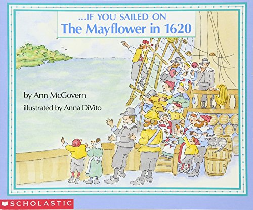 If You Sailed on the Mayflower in 1620 from Scholastic Paperbacks