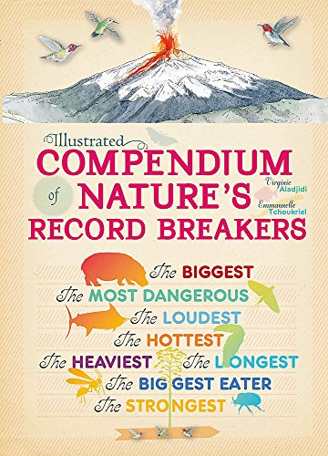 Illustrated Compendium of Nature's Record Breakers from Franklin Watts