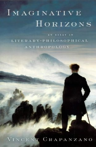 Imaginative Horizons: An Essay in Literary-Philosophical Anthropology from University of Chicago Press