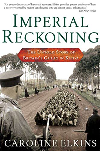 Imperial Reckoning: The Untold Story of Britain's Gulag in Kenya from Holt McDougal