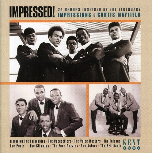 Impressed!: 24 Group Inspired by the Legendary Impressions & Curtis Mayfield