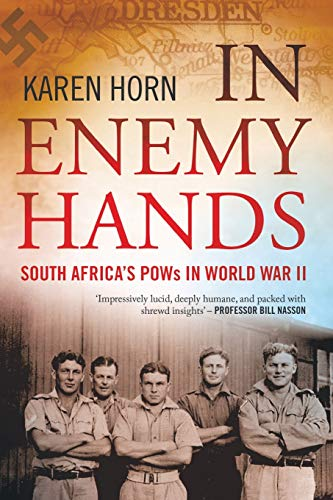 In Enemy Hands (South Africa's POWs in World War II) from Jonathan Ball Publishers SA