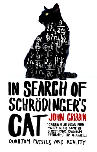 In Search Of Schrodinger's Cat: Updated Edition from Black Swan
