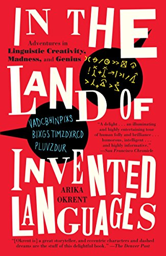 In the Land of Invented Languages from Random House Inc