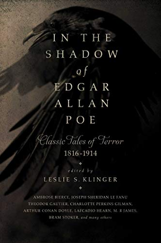 In the Shadow of Edgar Allan Poe: Classic Tales of Horror, 1816-1914 from Pegasus Books