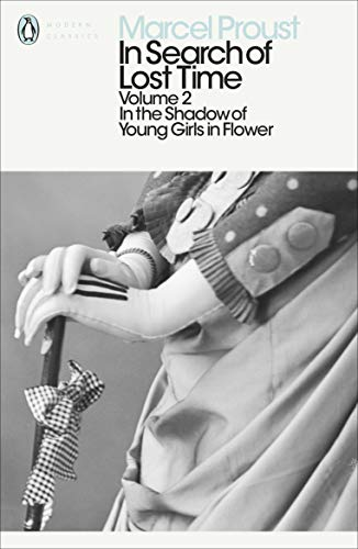 In the Shadow of Young Girls in Flower (In Search of Lost Time Vol. 2): In the Shadow of Young Girls in Flower Vol 2 from Penguin Classics