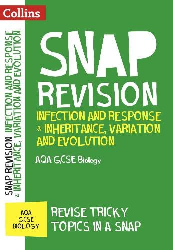 Infection and Response & Inheritance, Variation and Evolution: AQA GCSE Biology (Collins Snap Revision) from Collins