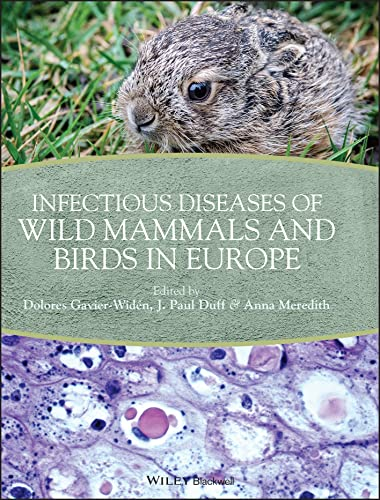 Infectious Diseases of Wild Mammals and Birds in Europe from Wiley-Blackwell