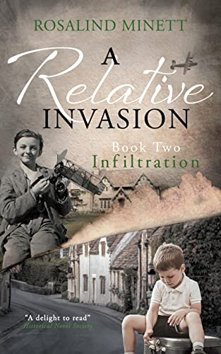 Infiltration: Two boys, one family, a world at war: Volume 2 (A Relative Invasion) from Uptake Publications