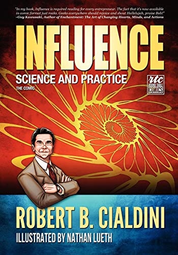 Influence - Science and Practice - The Comic from Writers of the Round Table Press