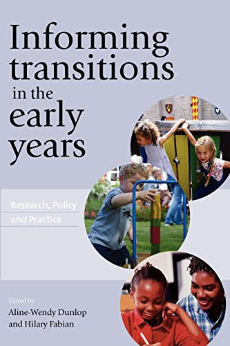 Informing Transitions In The Early Years: Research, Policy and Practice from Open University Press