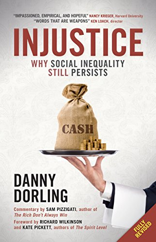 Injustice: Why Social Inequality Still Persists from Policy Press