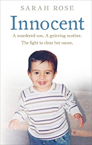 Innocent: A murdered son. A grieving mother. The fight to clear her name. from Ebury Press