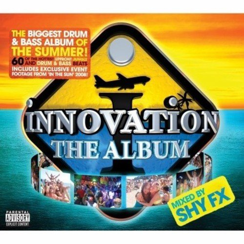 Innovation The Album Mixed By Shy FX
