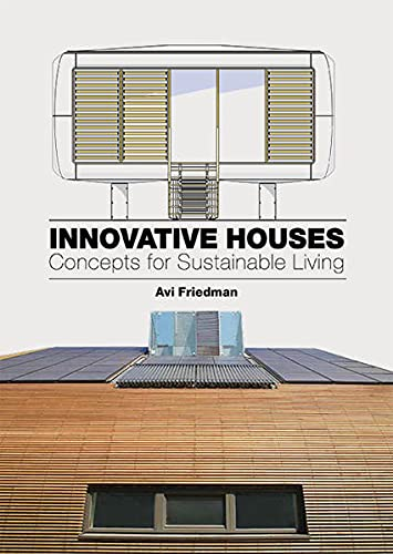 Innovative Houses: Concepts for Sustainable Living from Laurence
