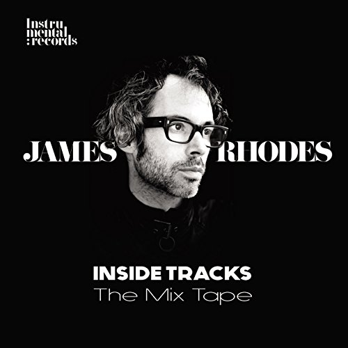 Inside Tracks: The Mix Tape - James Rhodes