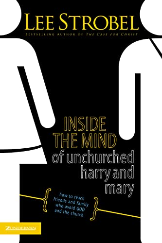 INSIDE MIND UNCHUR HARRY MARY: How to Reach Friends and Family Who Avoid God and the Church from Zondervan