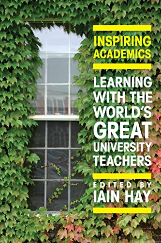 Inspiring Academics: Learning With The World's Great University Teachers from Open University Press