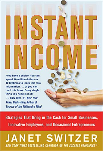 Instant Income: Strategies That Bring in the Cash from McGraw-Hill Education